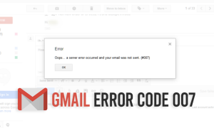 Gmail Error Code 007